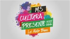 MS cultura presente 3, lei aldair blanc.